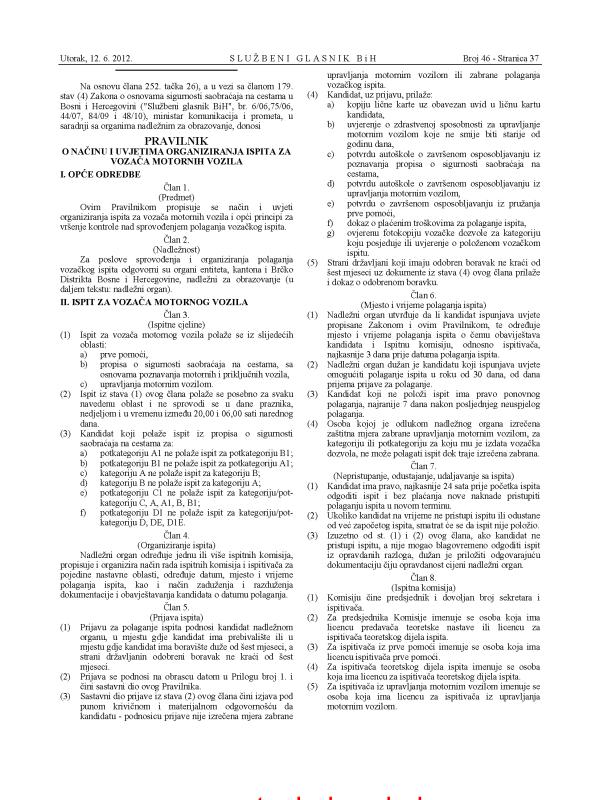 1 Pravilnik o nacinu i uvjetima organiziranja ispita za vozaca motornih vozila SGBiH 46-12